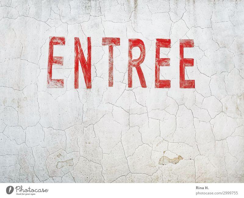 Hereinspaziert Mauer Wand Schriftzeichen Schilder & Markierungen Hinweisschild Warnschild authentisch rot weiß Ordnung Eingang verfallen Farbfoto Außenaufnahme