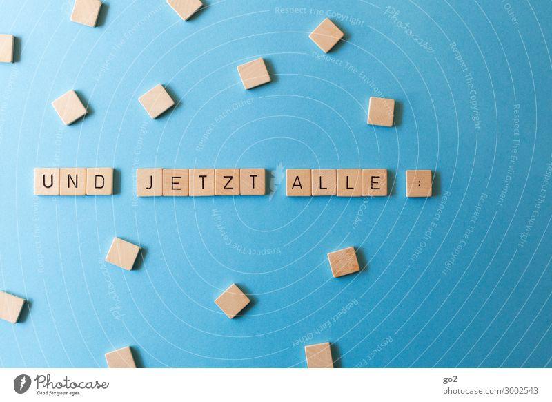Und jetzt alle: Freude Holz Spielen Zusammensein Schriftzeichen Kommunizieren Musik Fröhlichkeit Lebensfreude Team Zusammenhalt Gesellschaft (Soziologie)