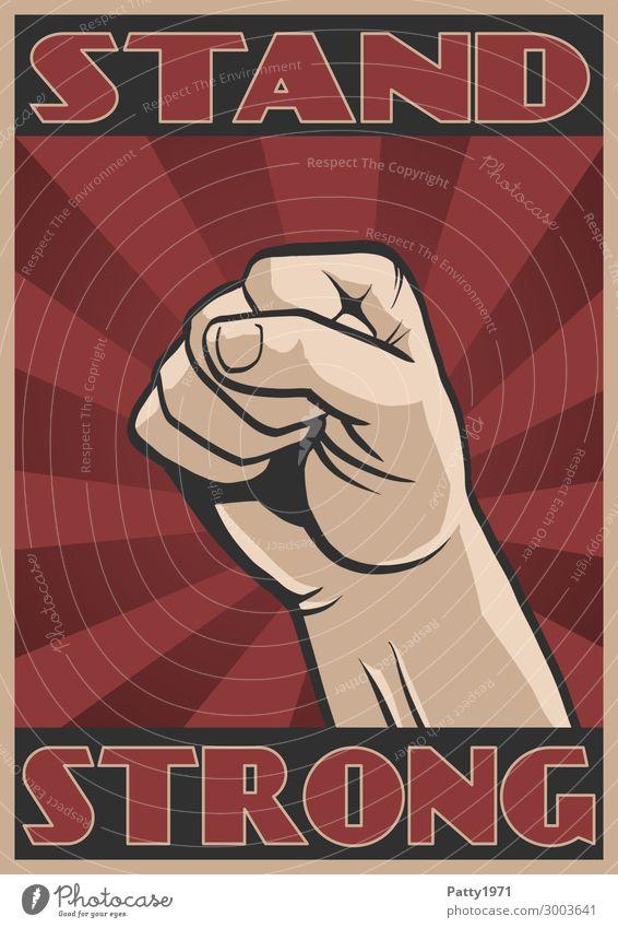Propaganda Poster mit Text Stand Strong. Empor gereckte Faust vor stilisiertem Sonnestrahlen Hintergrund Mensch maskulin Hand Finger 1 18-30 Jahre Jugendliche