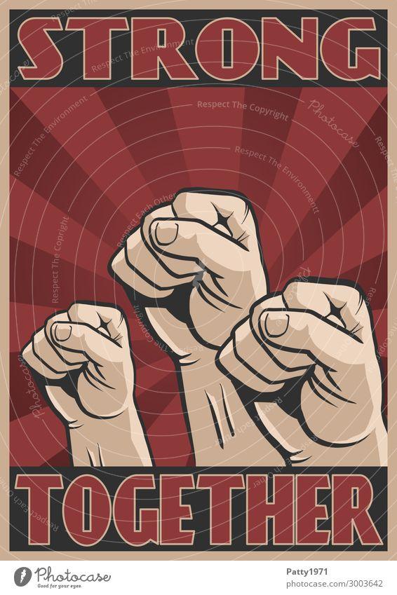 Propaganda Poster mit Text Strong Together. Empor gereckte Fäuste vor stilisiertem Sonnestrahlen Hintergrund Mensch maskulin Hand Finger Faust 3 13-18 Jahre