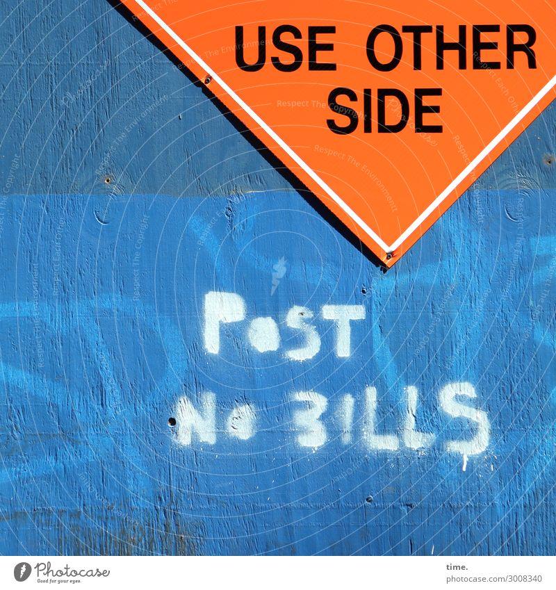 Bills forbidden, all other guys allowed (I) Baustelle Mauer Wand Holz Kunststoff Schriftzeichen Schilder & Markierungen Hinweisschild Warnschild trashig blau