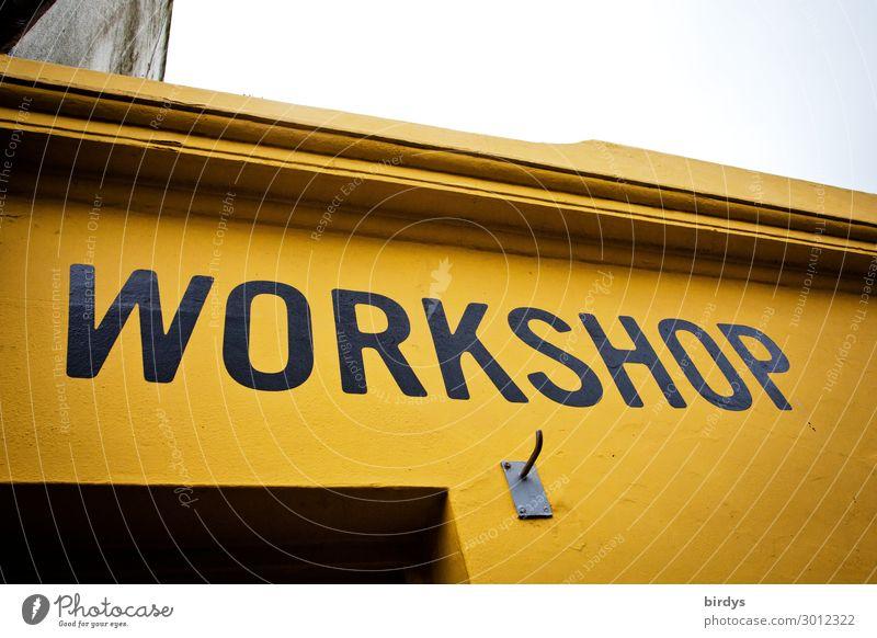 Workshop Lifestyle Freizeit & Hobby Bildung Erwachsenenbildung Haus Fassade Schriftzeichen lernen machen authentisch einzigartig positiv gelb orange schwarz