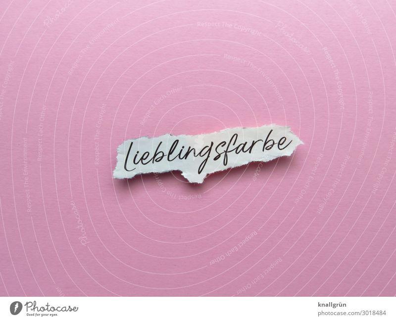 Lieblingsfarbe Schriftzeichen Schilder & Markierungen Kommunizieren rosa schwarz weiß Gefühle Freude Farbe Farbton Mädchenfarbe Farbfoto Studioaufnahme