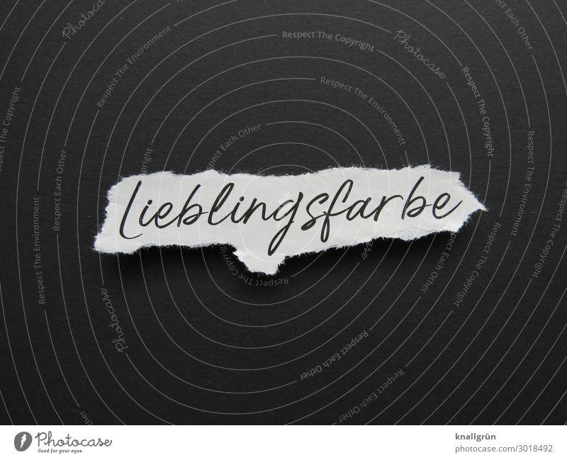 Lieblingsfarbe Schriftzeichen Schilder & Markierungen Kommunizieren schwarz weiß Farbe einzigartig Präferenz Gefühle Stimmung neutral einfarbig Stil