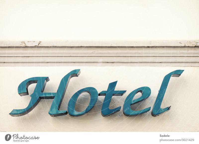 Hotel Ferien & Urlaub & Reisen Tourismus Städtereise Sommerurlaub Gastronomie Fassade Zeichen Schriftzeichen authentisch historisch Stadt blau seriös Werbung