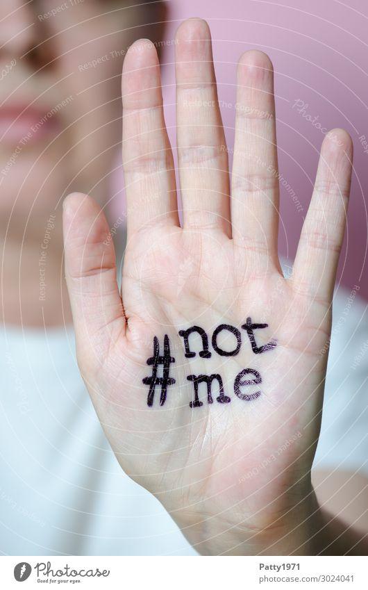 #not me Mensch feminin Frau Erwachsene Hand 1 18-30 Jahre Jugendliche 30-45 Jahre Zeichen Schriftzeichen Graffiti Gefühle selbstbewußt Kraft Willensstärke Mut