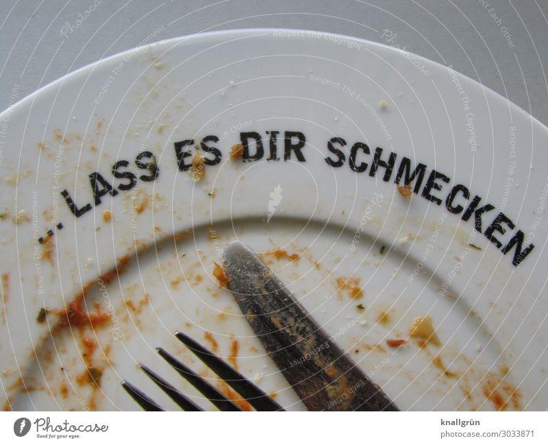 LASS ES DIR SCHMECKEN Ernährung Mittagessen Abendessen Geschirr Teller Besteck Messer Gabel Schriftzeichen Essen Kommunizieren dreckig frisch Gesundheit lecker