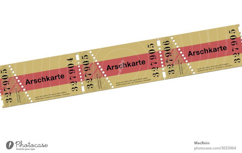 Arschkarte Veranstaltung Musik Musik hören Konzert Open Air Bühne Oper Opernhaus Kino Papier Zeichen Ziffern & Zahlen skurril Eintrittskarte Seriennummer