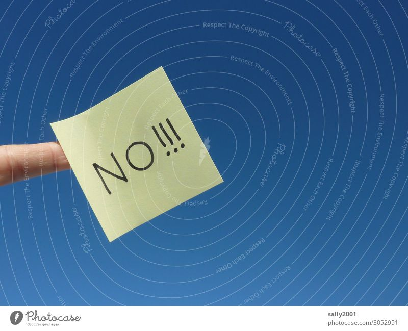 auf keinen Fall...! Finger Wolkenloser Himmel Schreibwaren Papier Zettel Zeichen Schriftzeichen Hinweisschild Warnschild Kommunizieren schreien Aggression