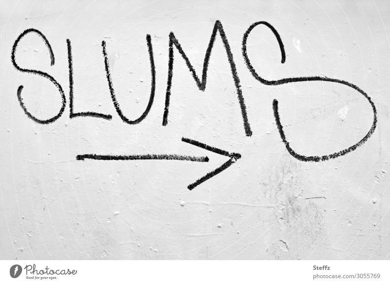Nix mit Schirm, Charme und Melone I Slums Graffiti Wand Mauer Fassade Schriftzeichen Straßenkunst Betonmauer Betonwand