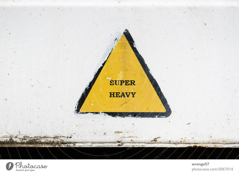 SUPER HEAVY Güterverkehr & Logistik Container Schilder & Markierungen Hinweisschild Warnschild gelb schwarz weiß Schwerlastkran schwer Containerverladung