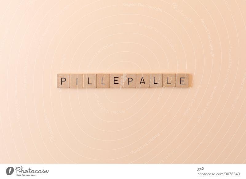 Pillepalle Spielen Holz Schriftzeichen ästhetisch Langeweile Gleichgültigkeit Typographie Buchstaben Krimskrams Redewendung trist Tablette Farbfoto