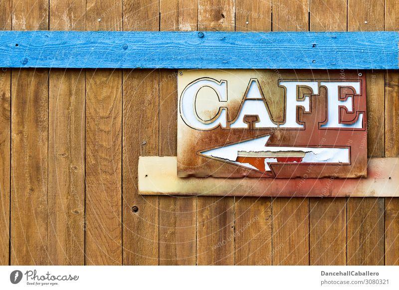 Cafe... Fußgängerzone Holz Schriftzeichen Schilder & Markierungen Hinweisschild Warnschild Linie Pfeil Freizeit & Hobby Café Kaffee Dienstleistungsgewerbe