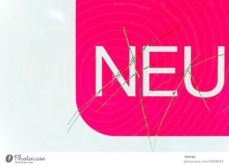 wie NEU | Geschriebenes Farbe weiß rosa Schriftzeichen Kommunizieren Schilder & Markierungen Wandel & Veränderung neu Kunststoff skurril Kratzer