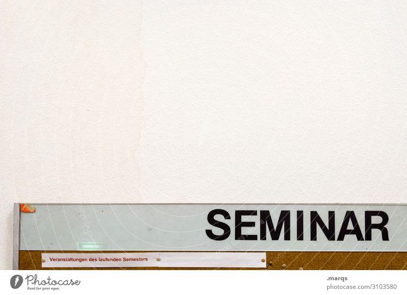 SEMINAR Bildung Wissenschaften Studium lernen Erwachsenenbildung Wand Schwarzes Brett Schilder & Markierungen Farbfoto Innenaufnahme Menschenleer