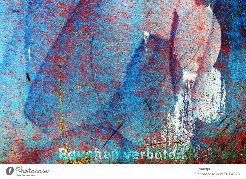 Rauchverbot alt blau Farbe weiß rot Wand Mauer Schriftzeichen Schilder & Markierungen Rauchen trashig Verbote Sucht Rauchen verboten