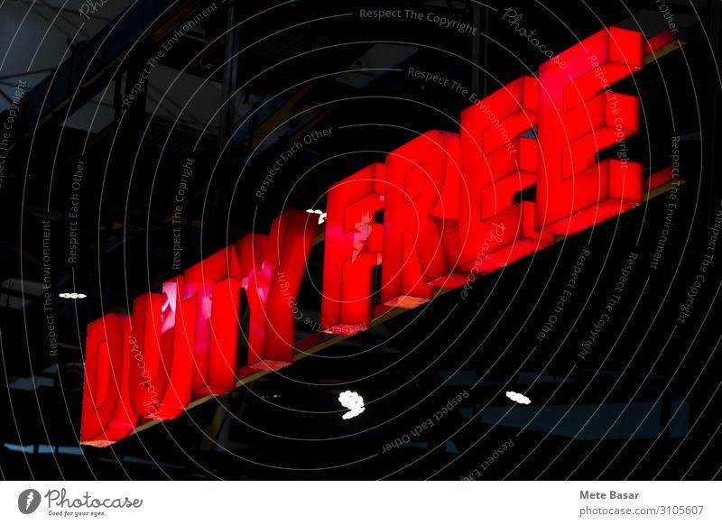 Einfach zollfrei Flughafen Abflughalle Decke Schriftzeichen Schilder & Markierungen dunkel heiß rot Ferien & Urlaub & Reisen Freiheit kaufen Handel Kontrolle