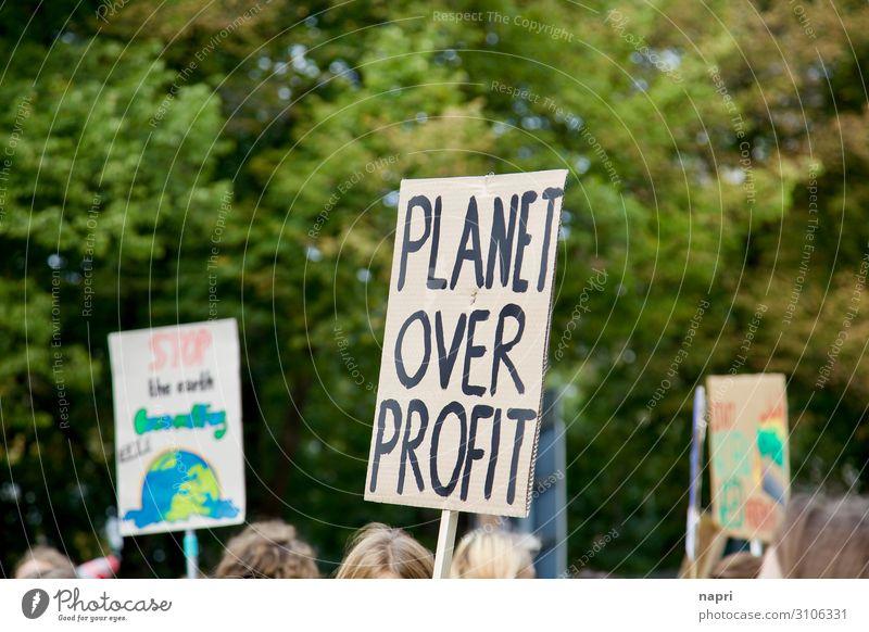 PLANET OVER PROFIT Umwelt Berlin Zusammensein Kommunizieren Schilder & Markierungen Kreativität authentisch Perspektive einzigartig Klima Macht Zusammenhalt Mut