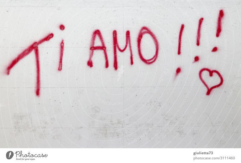 Ti amo !!! Mauer Wand Glück Hoffnung Liebe Graffiti Schriftzeichen Italienisch Herz Liebesbekundung Liebeserklärung Gefühle Liebesgruß zeitlos Unendlichkeit