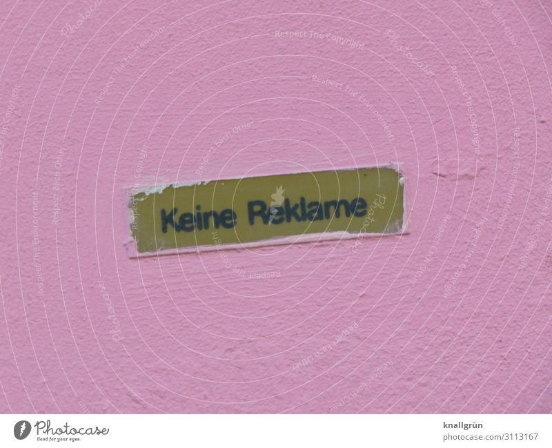 Keine Reklame Mauer Wand Schriftzeichen Schilder & Markierungen Hinweisschild Warnschild Kommunizieren rosa Farbe Werbung Etikett Farbfoto Außenaufnahme