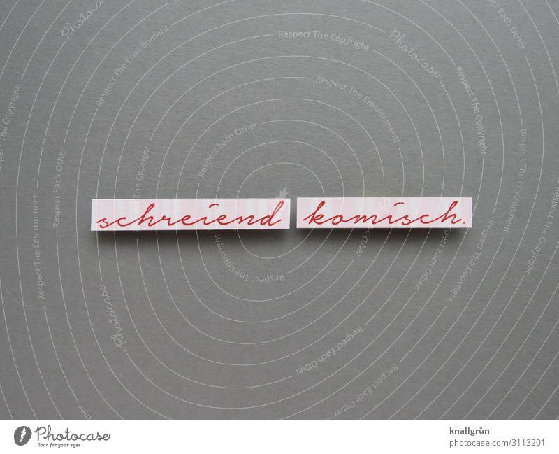schreiend komisch. weiß rot Freude lustig Gefühle grau Stimmung Schriftzeichen Kommunizieren Schilder & Markierungen