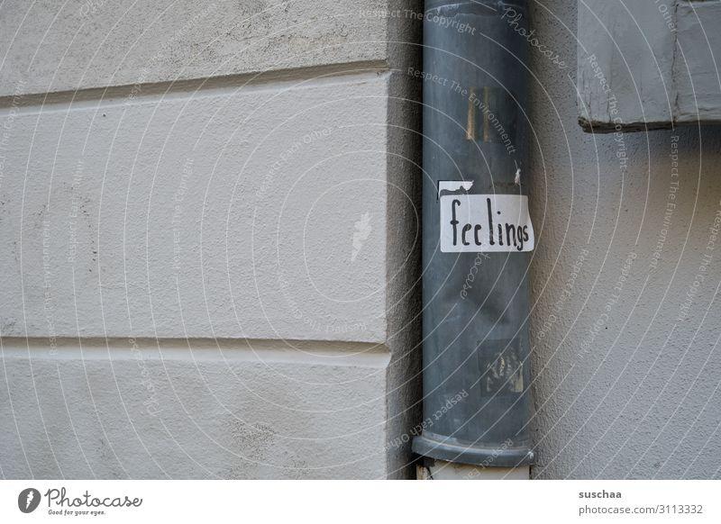 feelings Stadt Wand Gefühle Buchstaben Wort seltsam Etikett Fallrohr