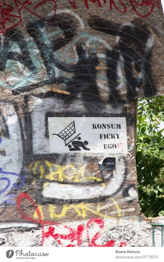 Was passiert mit Egon? Handel konsumgeil Konsum Umwelt Sträucher Berlin Fassade Straße Zeichen Schriftzeichen Schilder & Markierungen Graffiti kaufen