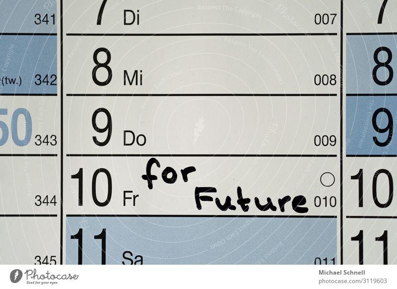 Fridays for Future Umwelt Klima Klimawandel Kalender sprechen Konflikt & Streit nachhaltig Natur Politik & Staat protestieren Jugendliche Jugendkultur Freitag