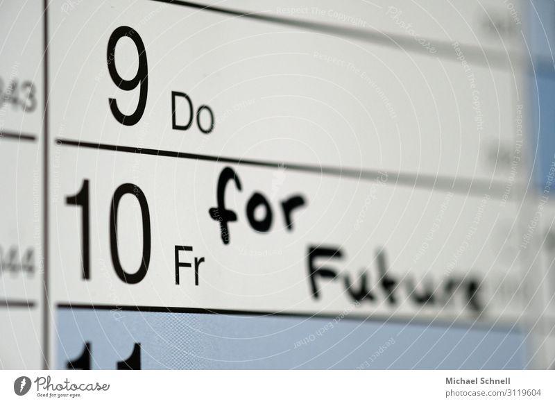Fridays for Future Umwelt Klima Klimawandel Kalender sprechen machen Konflikt & Streit nachhaltig rebellisch Verantwortung Zukunftsangst protestieren Natur
