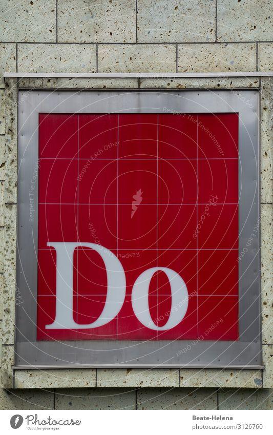 Just do it rot Haus Leben Wand Gebäude Mauer Denken Fassade Stimmung leuchten Schriftzeichen Kommunizieren elegant Glas ästhetisch Schilder & Markierungen