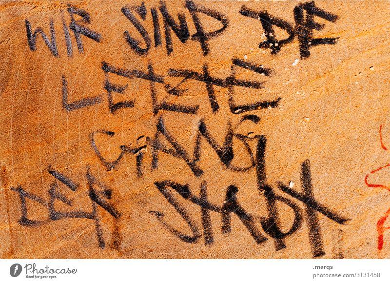 The Boys are back in town Mauer Wand Schriftzeichen Graffiti Coolness dreckig trashig Stadt Gefühle Clique Kriminalität Vandalismus letzte Redewendung