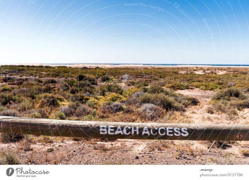 Access granted Ferien & Urlaub & Reisen Ferne Sommer Natur Horizont Strand Erholung Himmel Sand Schönes Wetter Wolkenloser Himmel Landschaft Sommerurlaub