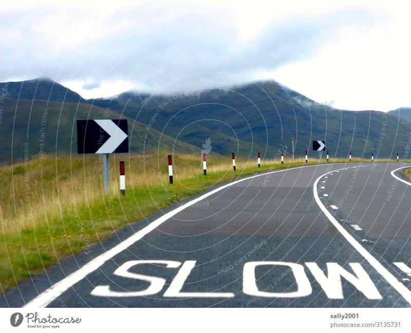 Geschriebenes | jetzt aber langsam... Landschaft Berge u. Gebirge Schottland Großbritannien Verkehr Verkehrswege Straßenverkehr Autofahren Wege & Pfade