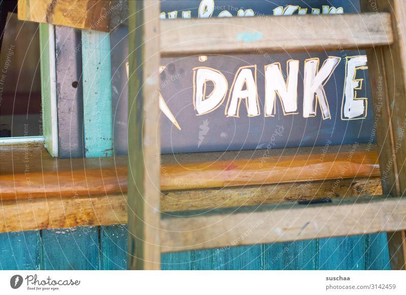 danke danke schön danken Wort Buchstaben Tafel Kreide Leiter Leitersprosse Großbuchstabe dankbar Holz