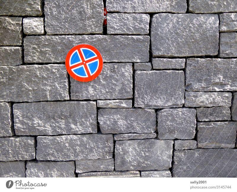 hier kein Halt... Mauer Wand Verkehr Zeichen Schilder & Markierungen Hinweisschild Warnschild Verkehrszeichen Aggression klein Ordnung Verbote Steinwand