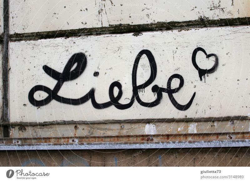 Liebe   UT HH19 Graffiti Wand natürlich Glück Mauer Freiheit wild träumen Schriftzeichen Herz Kreativität Lebensfreude verrückt geheimnisvoll Unendlichkeit