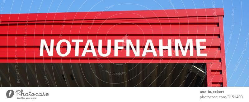 Notaufnahme Gesundheit Gesundheitswesen Behandlung Krankheit Krankenhaus Gebäude Architektur Fassade Dach Schriftzeichen Schilder & Markierungen