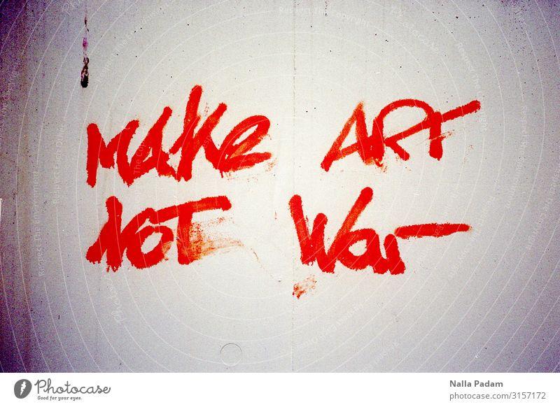 Make Art Not War Stadt weiß rot Graffiti Stein Schriftzeichen Hoffnung auffordern