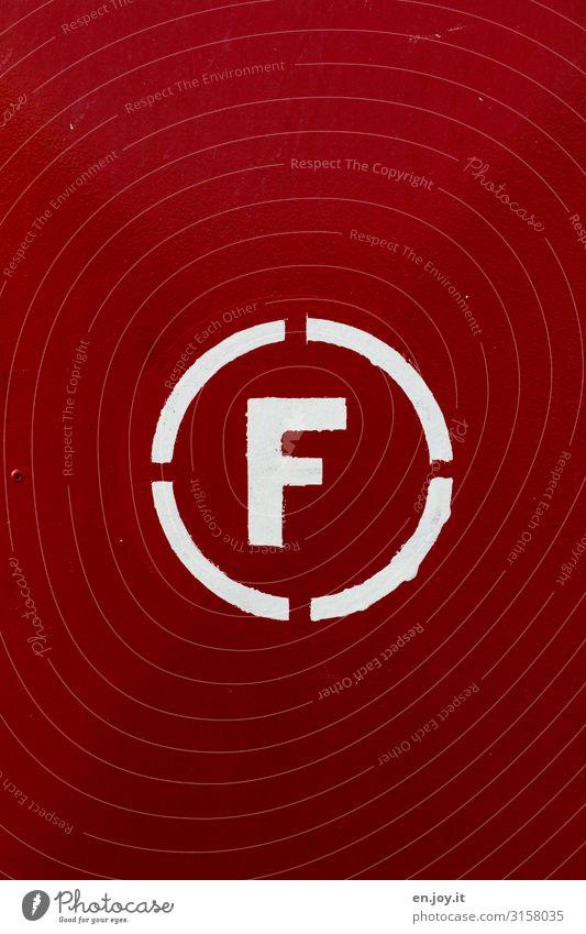 F Zeichen Schriftzeichen Schilder & Markierungen Hinweisschild Warnschild rot Hilfsbereitschaft Schutz Sicherheit Buchstaben Kreis Feuerlöscher Brandschutz