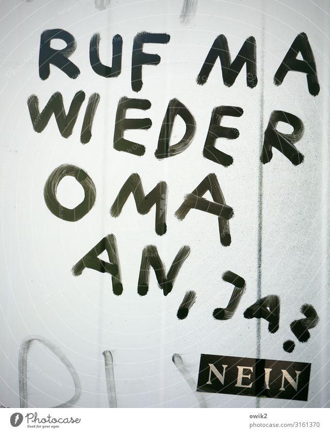 Blog Graffiti Schriftstück Etikett Großbuchstabe auffordern dringend Wunsch Mauer Wand Metall Schriftzeichen Verantwortung Freundlichkeit geduldig Ausdauer