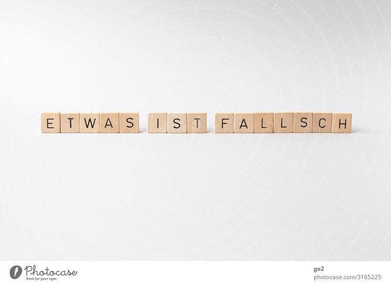 Falscher Fehler Holz Spielen Schule Schriftzeichen Kommunizieren lernen Studium Buchstaben Erwachsenenbildung Bildung Typographie Irritation dumm