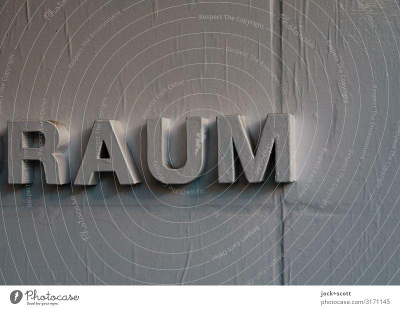 RAUM Design Mauer Wand Dekoration & Verzierung Wort Großbuchstabe Typographie einfach gut einzigartig grau Stimmung gewissenhaft authentisch Genauigkeit Idee