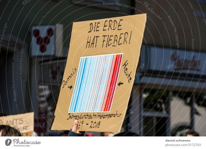 Fieber Umwelt Schriftzeichen Schilder & Markierungen Klima bedrohlich Wut Mut Konflikt & Streit Umweltschutz Politik & Staat Klimawandel Umweltverschmutzung