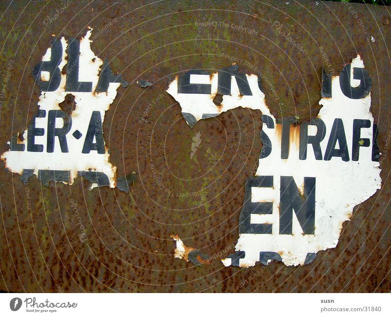 Betreten verboten alt Schilder & Markierungen Rost Verbote