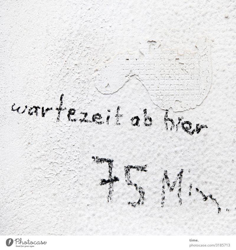 Zeitmanagement | Geschriebenes Mauer Wand Stein Schriftzeichen Ziffern & Zahlen Schilder & Markierungen Graffiti warten verrückt bizarr entdecken Genauigkeit