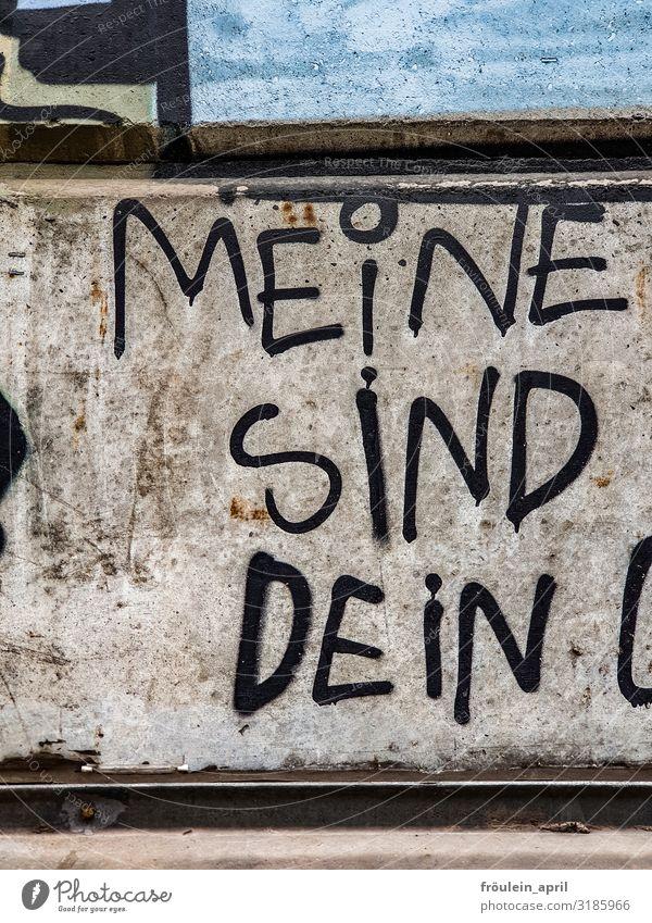 Romantisches Graffiti - Textausschnitt an Betonwand Lifestyle Kunst Jugendkultur Mauer Wand Fassade Stein Schriftzeichen Denken Kommunizieren schreiben Blick