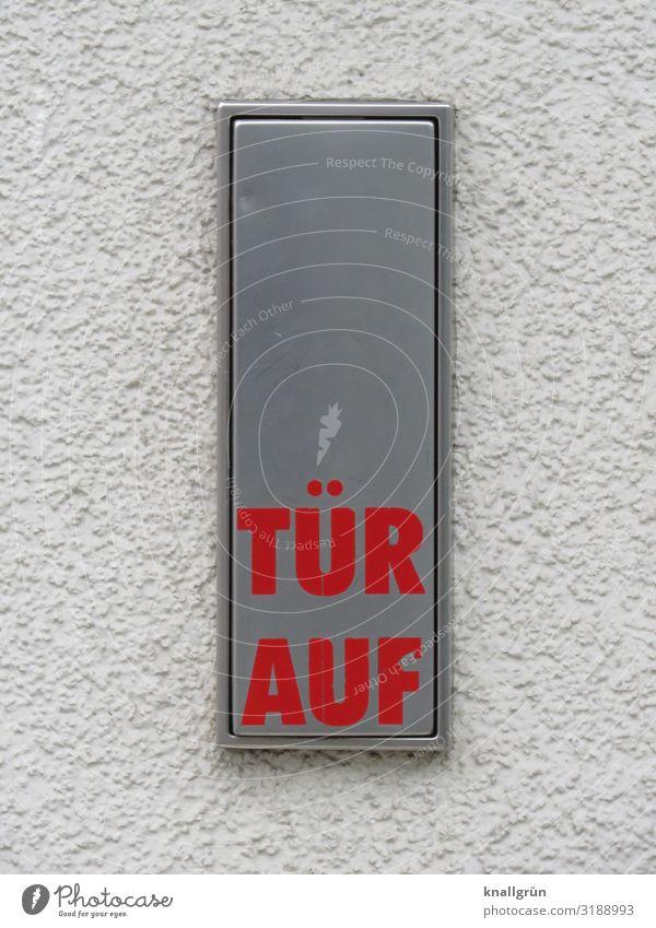 TÜR AUF Mauer Wand Schriftzeichen Schilder & Markierungen Hinweisschild Warnschild Kommunizieren glänzend rot silber Kontakt Stadt Tür auf aufmachen Türöffner