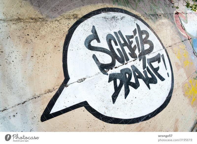Geschriebenes | die guten Vorsätze Stadt weiß schwarz Graffiti Wand Gefühle Mauer braun Schriftzeichen Kraft Mut Meinung Aggression Sprechblase Scheiß
