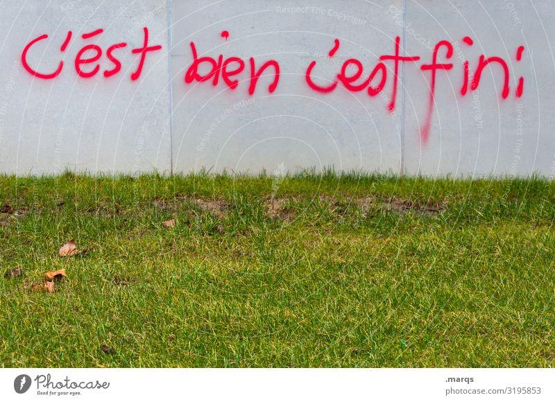 C´est bien | Geschriebenes Graffiti Wand Wiese Gefühle Mauer Zufriedenheit Schriftzeichen Kommunizieren gut Ende Optimismus Französisch Redewendung