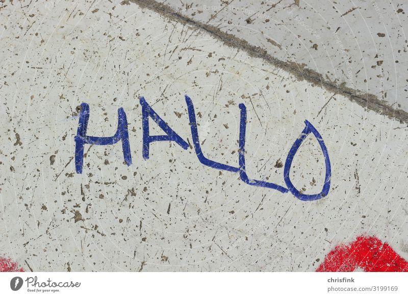 Graffiti HALLO Stil Freizeit & Hobby Kunst Kunstwerk Gemälde Stadt Haus Fassade Zeichen Schriftzeichen Aggression hässlich Freundlichkeit Wut Hallo Beton